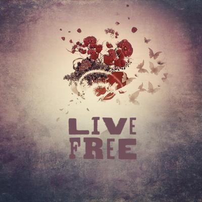 Live free девиз призыв живи свобода коллаж бабочки цветы
